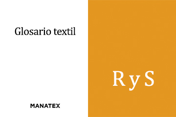 Glosario textil (R y S): palabras y conceptos del segmento de los tejidos
